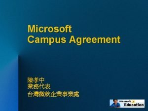 Microsoft Campus Agreement 2 0 Campus Agreement n