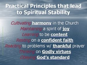 Practical Principles that lead to Spiritual Stability Cultivating