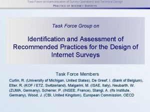 Task Force on Harmonization of Survey Operations and