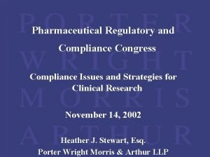Pharmaceutical Regulatory and Compliance Congress Compliance Issues and