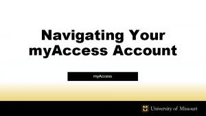 Navigating Your my Access Account Accessing Your Account