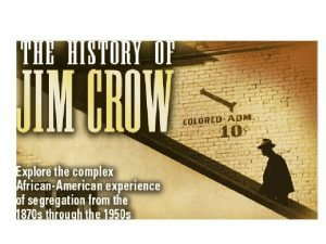 The Jim Crow figure was a fixture of