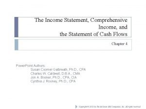 The Income Statement Comprehensive Income and the Statement
