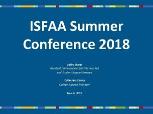 ISFAA Summer Conference 2018 Colby Shank Assistant Commissioner