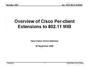 September 2002 doc IEEE 802 11 02630 r