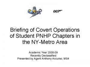 Briefing of Covert Operations of Student PNHP Chapters
