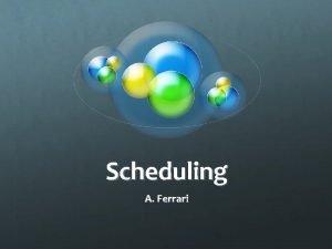 Scheduling A Ferrari Terminato Nuovo interruzione ammissione Coda