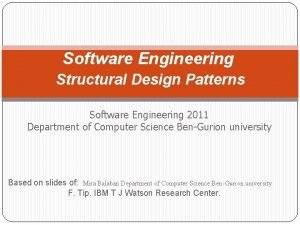 Software Engineering Structural Design Patterns Software Engineering 2011