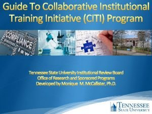 Guide To Collaborative Institutional Training Initiative CITI Program