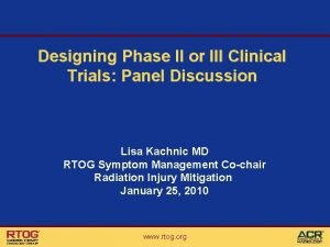 Designing Phase II or III Clinical Trials Panel