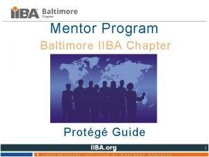 Mentor Program Baltimore IIBA Chapter Protg Guide 1