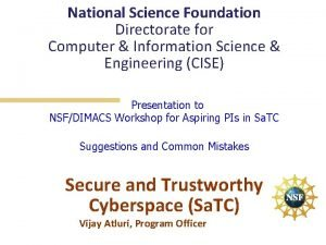 National Science Foundation Directorate for Computer Information Science