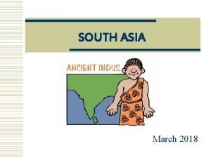 SOUTH ASIA March 2018 ACTIVATOR your prior knowledge