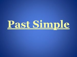 Past Simple Uycie Czasu Past Simple uywamy kiedy