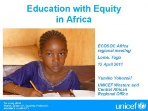 Education with Equity in Africa ECOSOC Africa regional