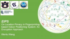 EIPS On Location Privacy in Fingerprintingbased Indoor Positioning