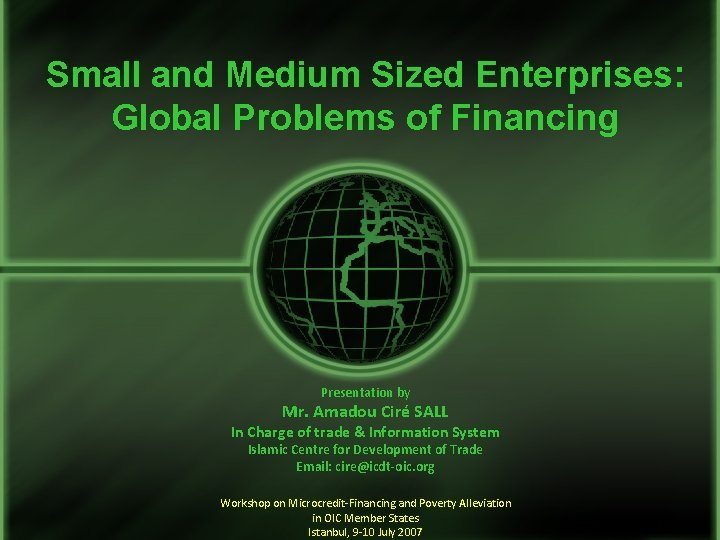 Small and Medium Sized Enterprises Global Problems of