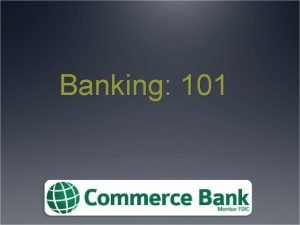 Banking 101 Checking Account What is a Checking