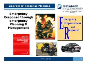 Emergency Response Planning Bureau of Workers Compensation PA