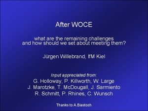 After WOCE what are the remaining challenges and