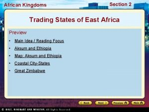 African Kingdoms Section 2 Trading States of East