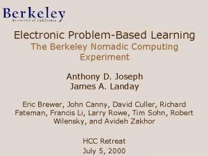 Electronic ProblemBased Learning The Berkeley Nomadic Computing Experiment