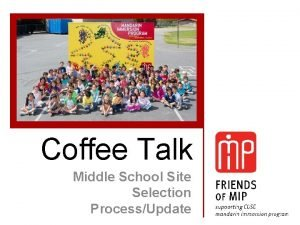 Coffee Talk Middle School Site Selection ProcessUpdate Middle