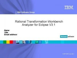 IBM Software Group Rational Transformation Workbench Analyzer for