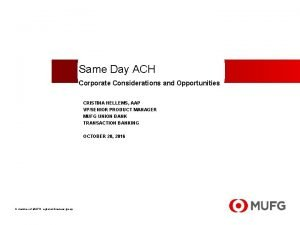 Same Day ACH Corporate Considerations and Opportunities CRISTINA