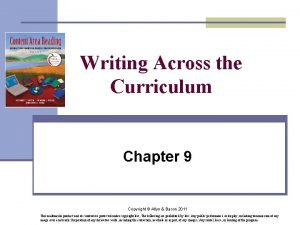 Writing Across the Curriculum Chapter 9 Copyright Allyn