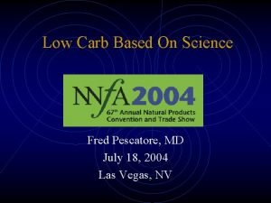 Low Carb Based On Science Fred Pescatore MD