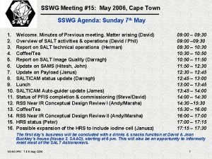 SSWG Meeting 15 May 2006 Cape Town SSWG