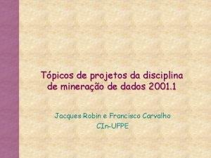Tpicos de projetos da disciplina de minerao de