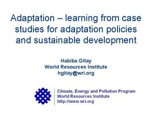 Adaptation learning from case studies for adaptation policies