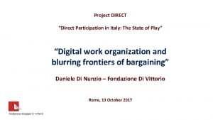 Project DIRECT Direct Participation in Italy The State