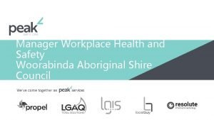 Manager Workplace Health and Safety Woorabinda Aboriginal Shire