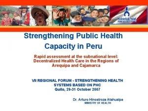 Strengthening Public Health Capacity in Peru Rapid assessment