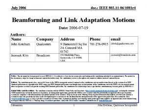 July 2006 doc IEEE 802 11 061081 r