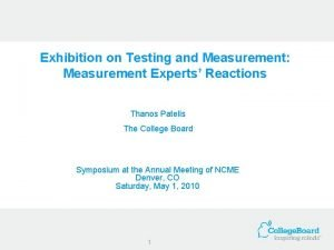 Exhibition on Testing and Measurement Measurement Experts Reactions