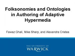 Folksonomies and Ontologies in Authoring of Adaptive Hypermedia