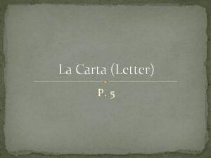 La Carta Letter P 5 Una Carta Informal