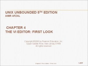 UNIX UNBOUNDED 5 TH EDITION AMIR AFZAL CHAPTER