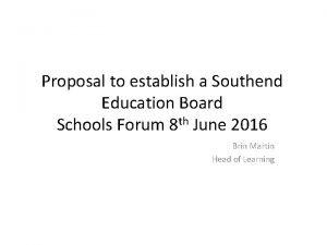 Proposal to establish a Southend Education Board Schools
