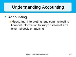 Understanding Accounting Accounting 9 Measuring interpreting and communicating