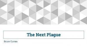 The Next Plague Bruce Curran The Next Plague