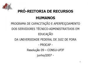 PRREITORIA DE RECURSOS HUMANOS PROGRAMA DE CAPACITAO E