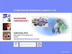 C 7188 vod do molekulrn medicny 712 MOLEKULRN