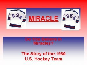 MIRACLE Do You Believe in Miracles The Story