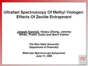 Ultrafast Spectroscopy Of Methyl Viologen Effects Of Zeolite