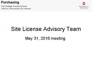 Site License Advisory Team May 31 2016 meeting